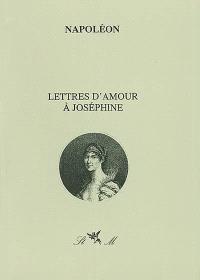 Lettres d'amour à Joséphine
