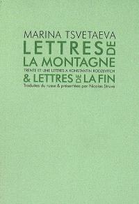 Lettres de la montagne & lettres de la fin : trente et une lettres à Konstantin Rodzevitch