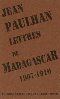Lettres de Madagascar : 1907-1910