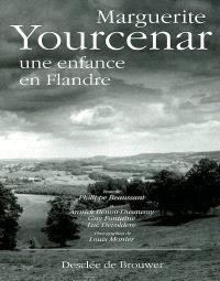 Marguerite Yourcenar : une enfance en Flandre