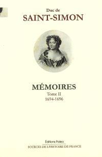 Mémoires. Volume 2, 1694-1696