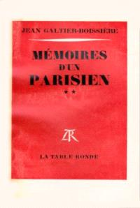 Mémoires d'un Parisien. Volume 2