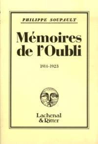 Mémoires de l'oubli. Volume 2, 1914-1923