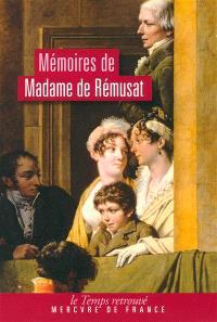 Mémoires de madame de Rémusat (1802-1808) : morceaux choisis