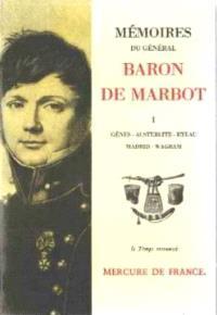 Mémoires du général baron de Marbot. Volume 1, Gênes, Austerlitz, Eylau, Madrid, Wagram