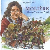 Molière : l'illustre voyage de A à Z