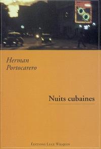 Nuits cubaines : mémoires immédiats, 1995-1999