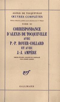 Oeuvres complètes. Volume 11, Correspondance avec Pierre-Paul Royer-Collard et avec Jean-Jacques Ampère