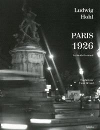 Paris 1926 : la société de minuit : suivi d'un index des lieux et des rues parisiens