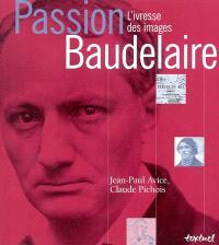 Passion Baudelaire