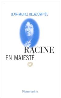 Racine en majesté