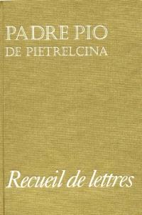 Recueil de lettres : correspondance avec ses directeurs spirituels, 1910-1922
