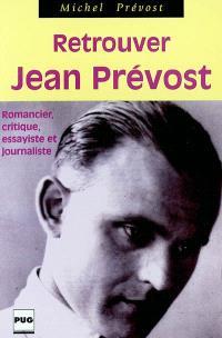 Retrouver Jean Prévost