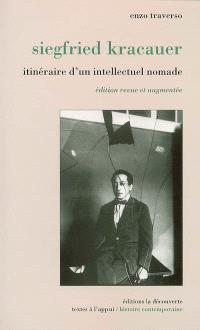 Siegfried Kracauer : itinéraire d'un intellectuel nomade