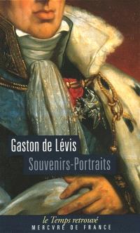 Souvenirs-portraits. Suivi de Lettres intimes de Monsieur, comte de Provence, au duc de Lévis