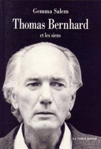 Thomas Bernhard et les siens