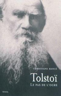 Tolstoï : le pas de l'ogre