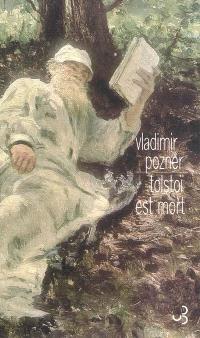 Tolstoï est mort