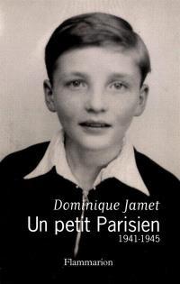 Un petit Parisien : 1941-1945