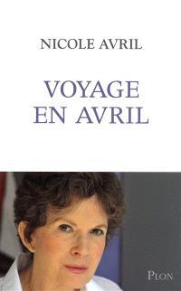 Voyage en Avril