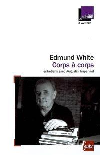 Corps à corps : entretiens avec Augustin Trapenard diffusés sur France Culture du 7 au 11 juin 2004