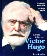 En tête à tête avec Victor Hugo
