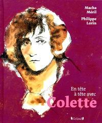 En tête à tête avec Colette