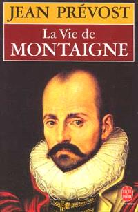 La vie de Montaigne