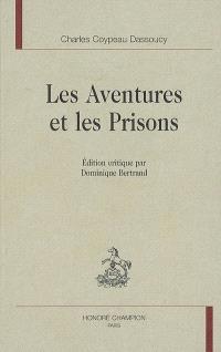 Les aventures et les prisons