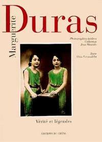 Marguerite Duras : vérité et légendes