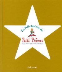 La belle histoire du Petit Prince