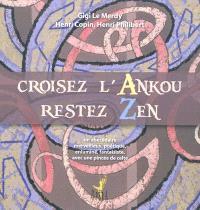 Croisez l'Ankou, restez zen : un abécédaire merveilleux, poétique, enluminé, fantaisiste, avec une pincée de celte