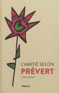 L'amitié selon Prévert