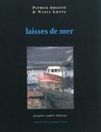 Laisses de mer : poèmes et photos