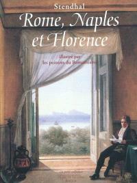 Rome, Naples et Florence : illustré par les peintres du romantisme