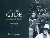 André Gide : un album de famille