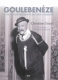 Goulebenéze et les auteurs patoisants des deux Charentes. Volume 1, La jeunesse d'Evariste Poitevin