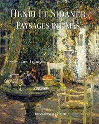 Henri Le Sidaner en son jardin de Gerberoy 1901-1939 : exposition, Musée départemental de l'Oise, Beauvais, 16 mai-7 oct. 2001 ; Musée de la Chartreuse de Douai, 19 oct.-13 janv. 2002