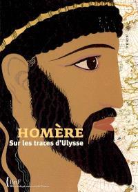 Homère : sur les traces d'Ulysse