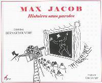 Max Jacob : histoires sans paroles