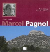 Sur les pas de Marcel Pagnol