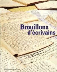 Brouillons d'écrivains : exposition, Paris, Bibliothèque nationale de France, 27 février-24 juin 2001