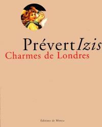 Charmes de Londres : collages inédits de Jacques Prévert