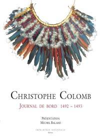 Christophe Colomb, journal de bord : 1492-1493