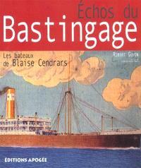 Echos du bastingage : les bateaux de Blaise Cendrars