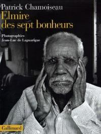 Elmire des sept bonheurs : confidences d'un vieux travailleur de la distillerie Saint-Etienne