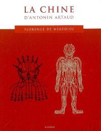 Le Japon d'Antonin Artaud; La Chine d'Antonin Artaud