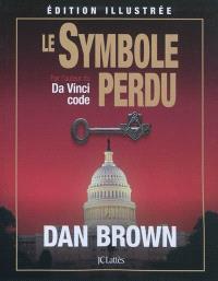 Le symbole perdu : édition illustrée