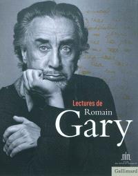 Lectures de Romain Gary : exposition, Paris, Musée des lettres et manuscrits, du 3.12.2010 au 20.2.2011