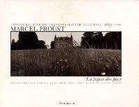 Marcel Proust, la figure des pays